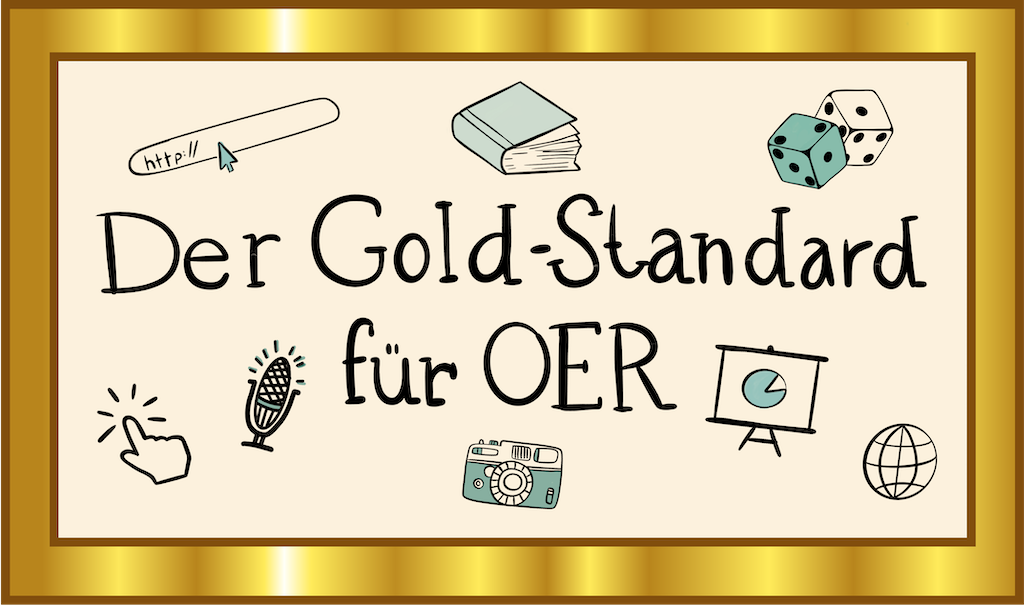 """Grafik mit der Schrift: """"Der Gold-Standard für OER"""""""