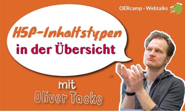 Übersicht H5P mit Oliver Tacke